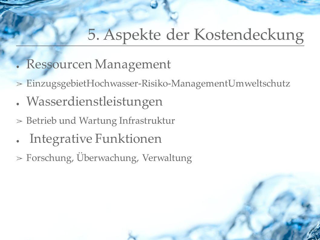 5. Aspekte der Kostendeckung