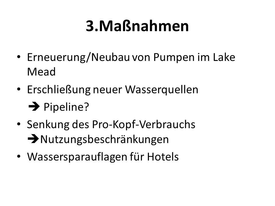 3.Maßnahmen Erneuerung/Neubau von Pumpen im Lake Mead