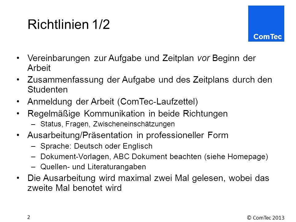 Richtlinien 1/2 Vereinbarungen zur Aufgabe und Zeitplan vor Beginn der Arbeit. Zusammenfassung der Aufgabe und des Zeitplans durch den Studenten.
