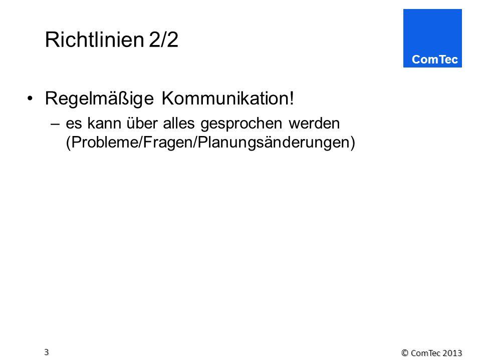 Richtlinien 2/2 Regelmäßige Kommunikation!
