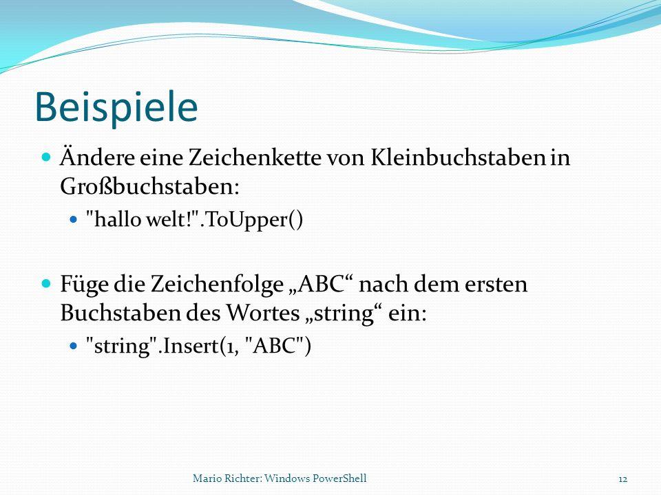 Beispiele Ändere eine Zeichenkette von Kleinbuchstaben in Großbuchstaben: hallo welt! .ToUpper()