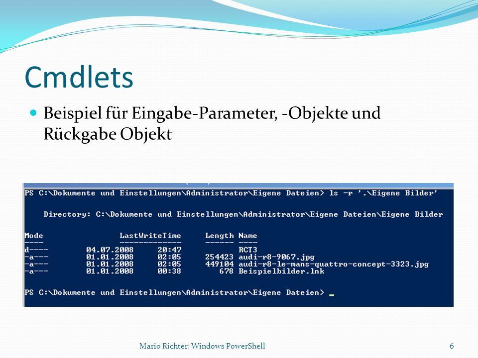 Cmdlets Beispiel für Eingabe-Parameter, -Objekte und Rückgabe Objekt