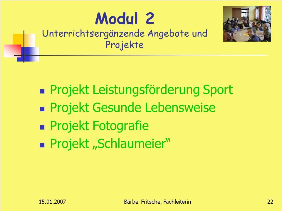 Modul 2 Unterrichtsergänzende Angebote und Projekte