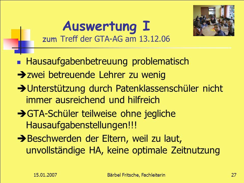 Auswertung I zum Treff der GTA-AG am 13.12.06