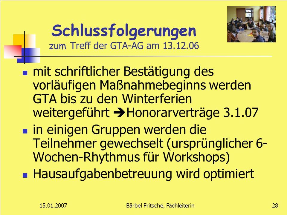 Schlussfolgerungen zum Treff der GTA-AG am 13.12.06