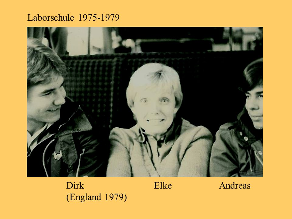 Laborschule 1975-1979 Dirk Elke Andreas (England 1979)