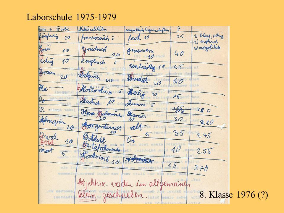 Laborschule 1975-1979 8. Klasse 1976 ( )