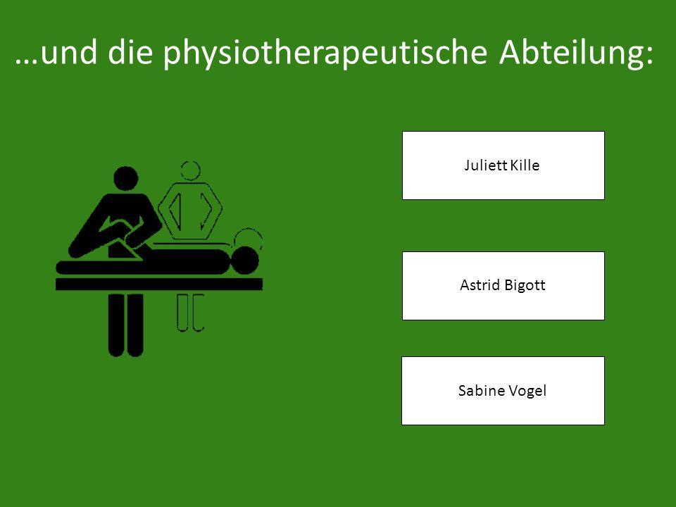 …und die physiotherapeutische Abteilung: