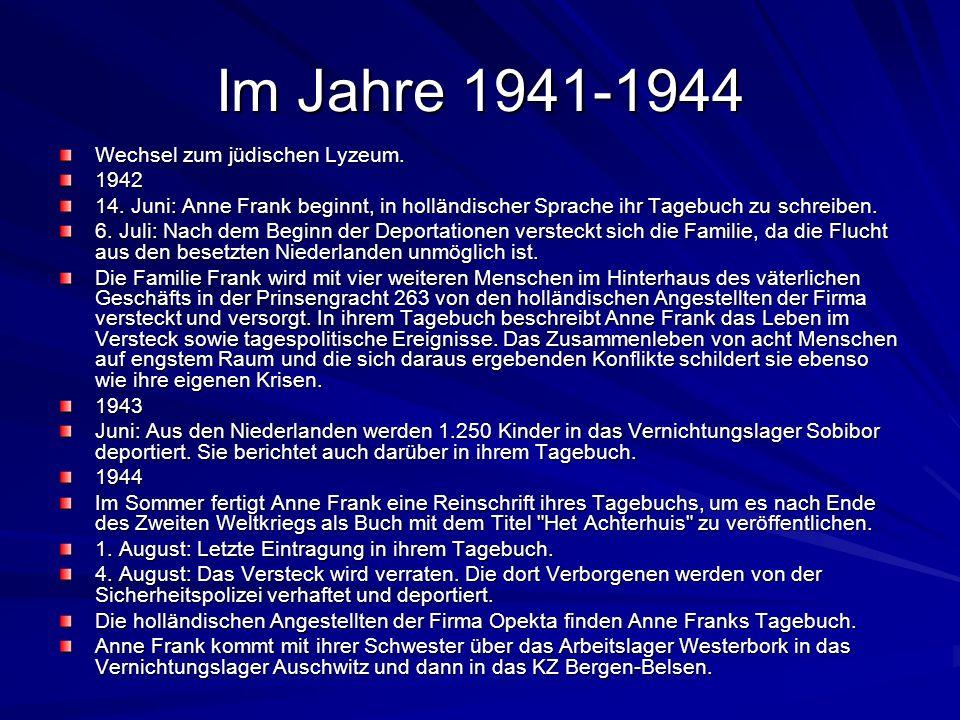 Im Jahre 1941-1944 Wechsel zum jüdischen Lyzeum. 1942