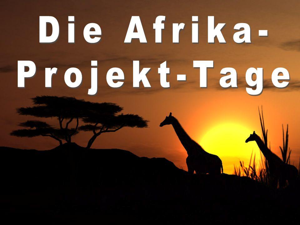 Die Afrika- Projekt-Tage
