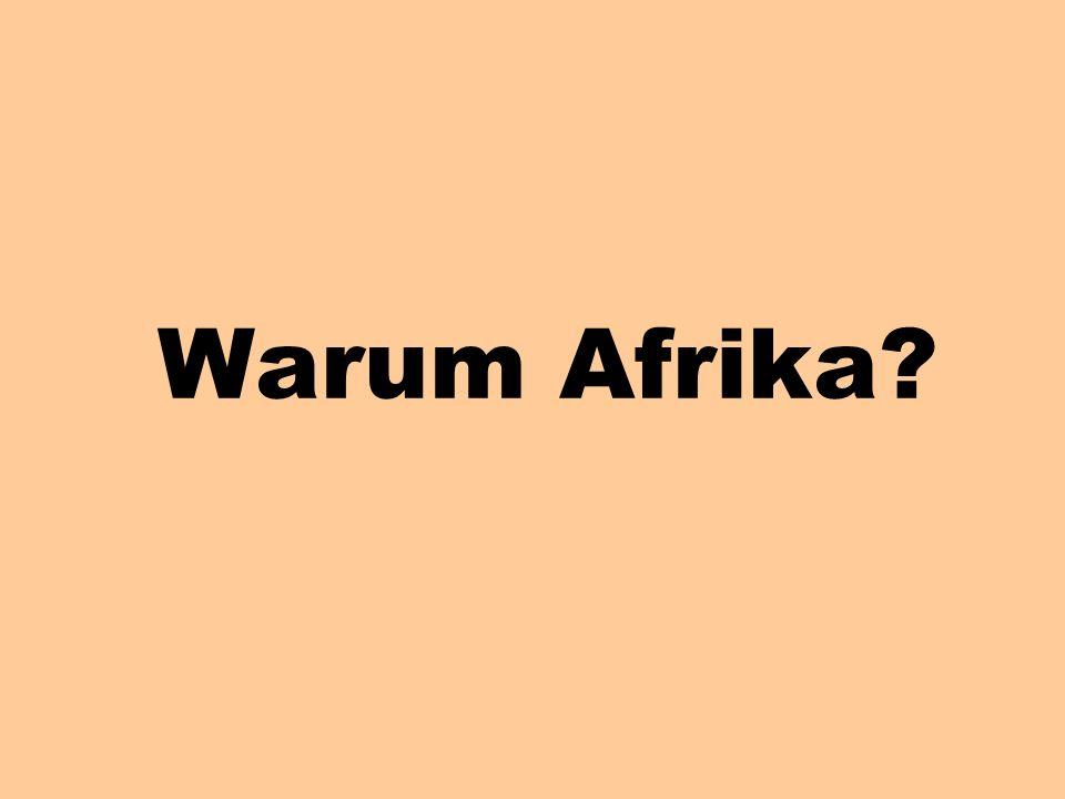 Warum Afrika
