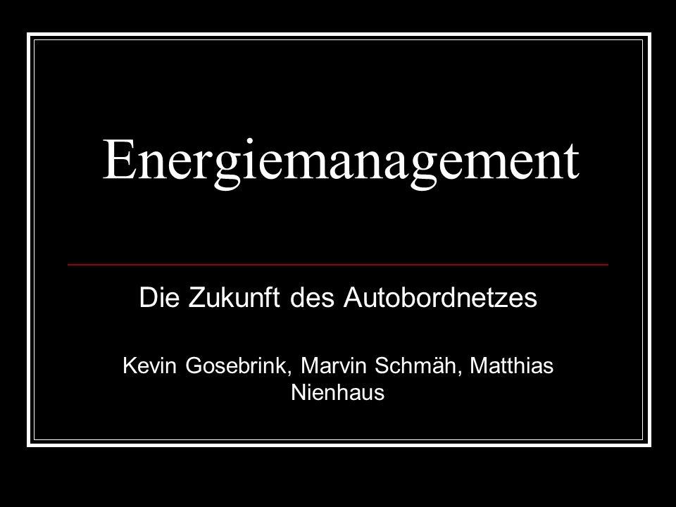 Energiemanagement Die Zukunft des Autobordnetzes