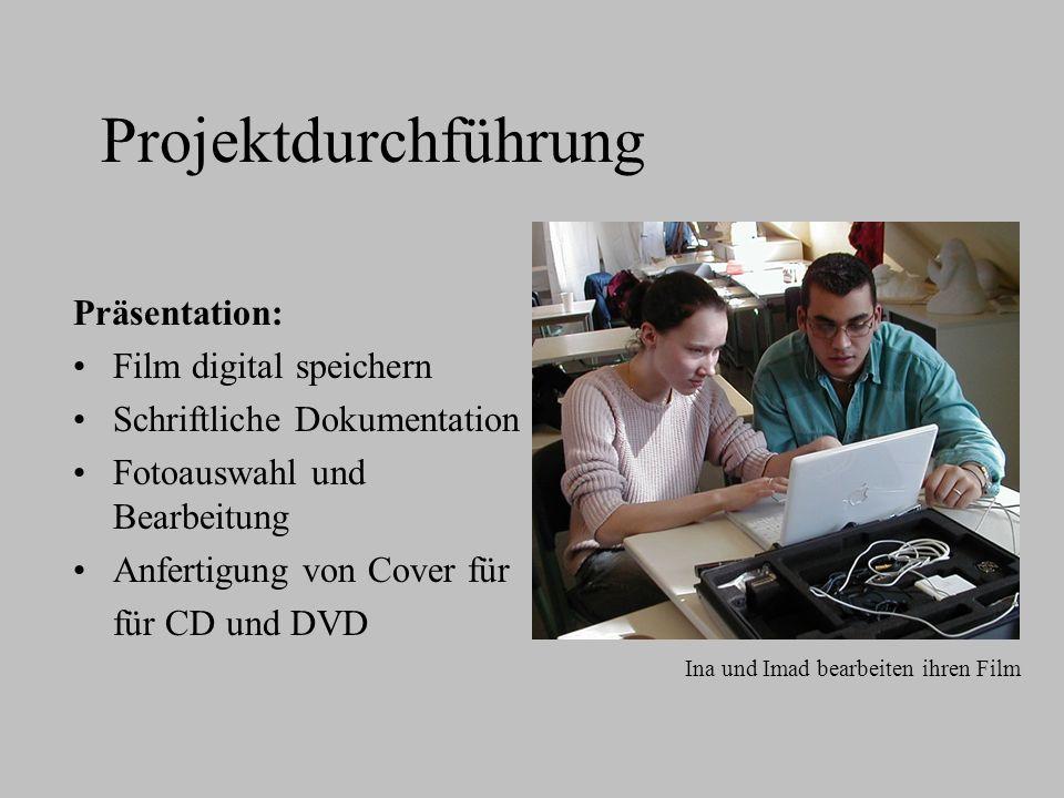 Projektdurchführung Präsentation: Film digital speichern