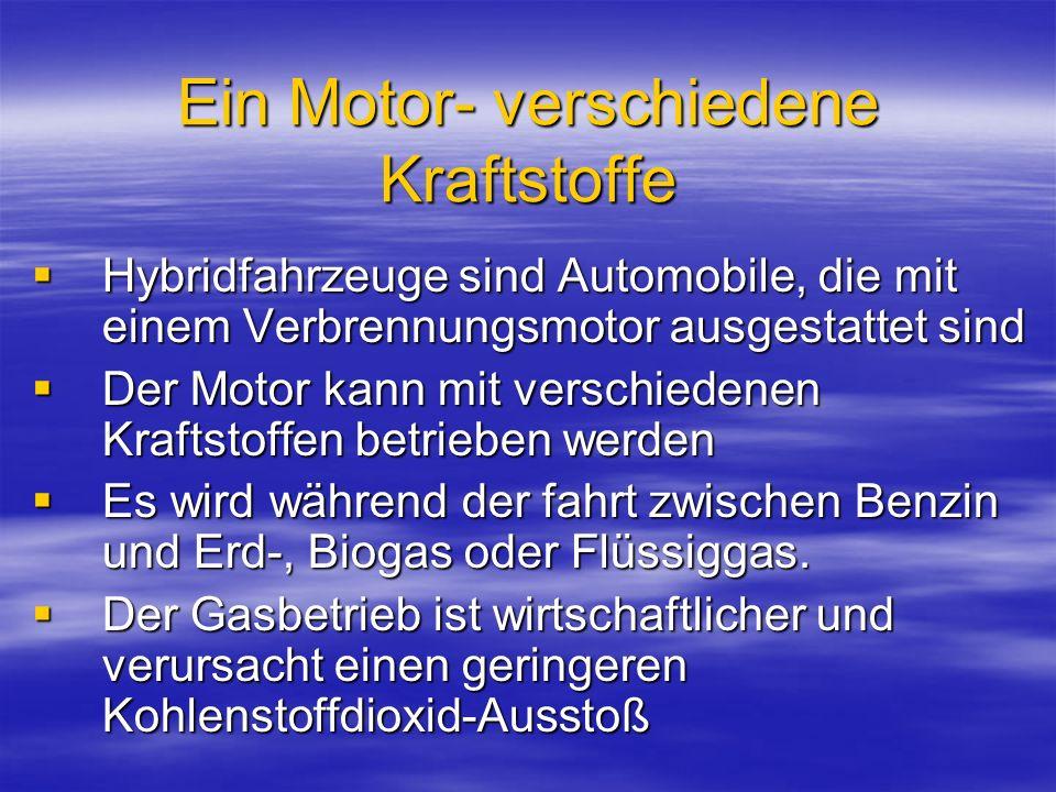 Ein Motor- verschiedene Kraftstoffe