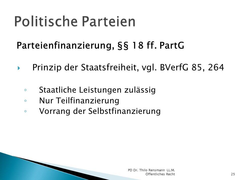 Politische Parteien Parteienfinanzierung, §§ 18 ff. PartG