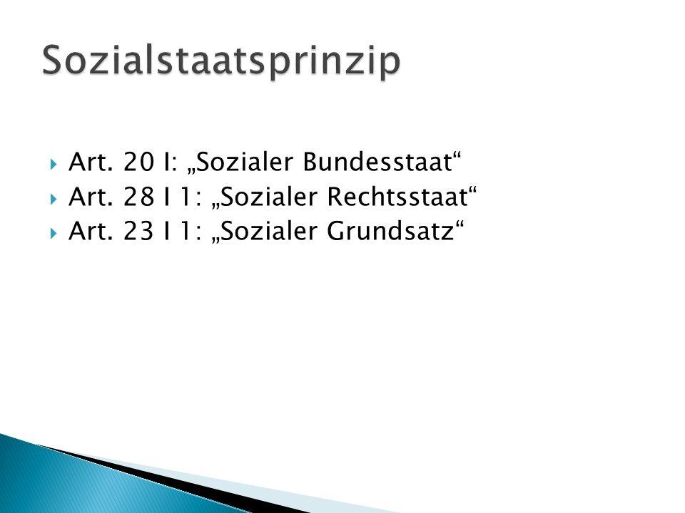"""Sozialstaatsprinzip Art. 20 I: """"Sozialer Bundesstaat"""