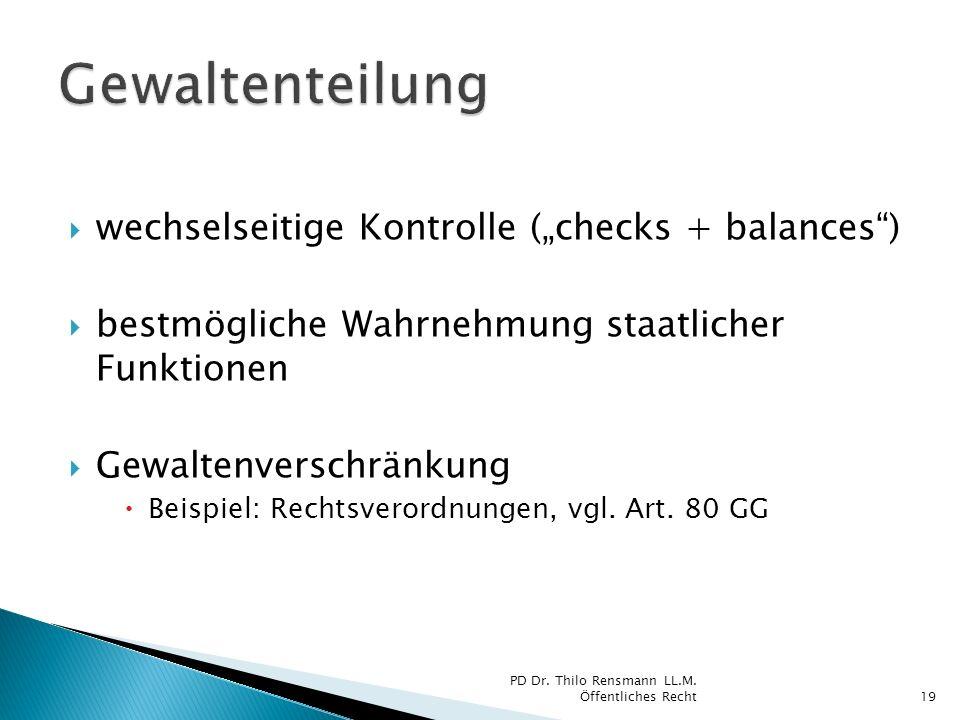 """Gewaltenteilung wechselseitige Kontrolle (""""checks + balances )"""