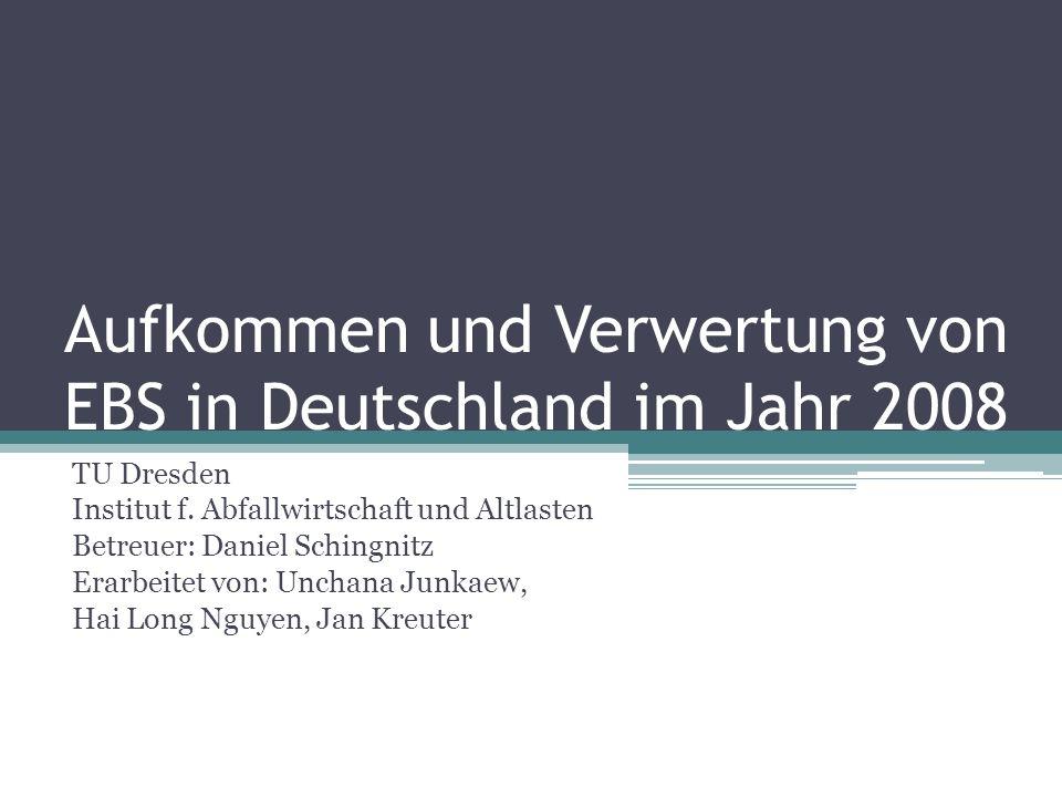 Aufkommen und Verwertung von EBS in Deutschland im Jahr 2008