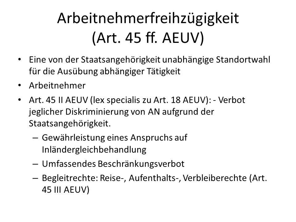 Arbeitnehmerfreihzügigkeit (Art. 45 ff. AEUV)