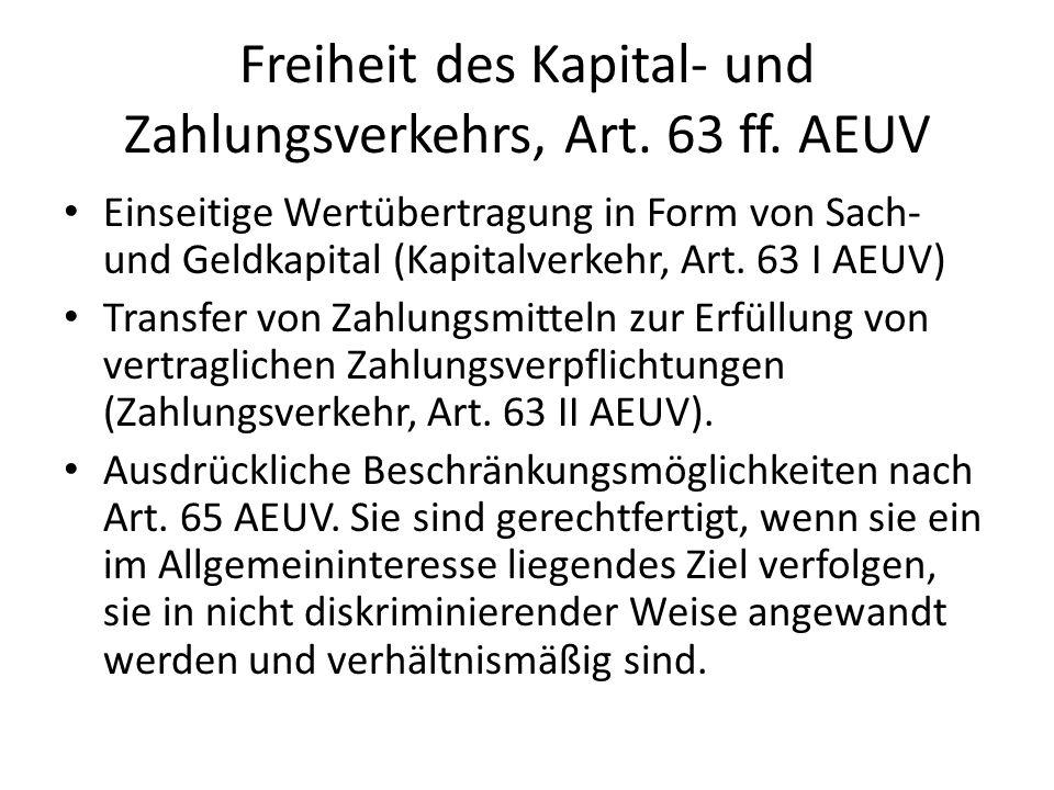 Freiheit des Kapital- und Zahlungsverkehrs, Art. 63 ff. AEUV