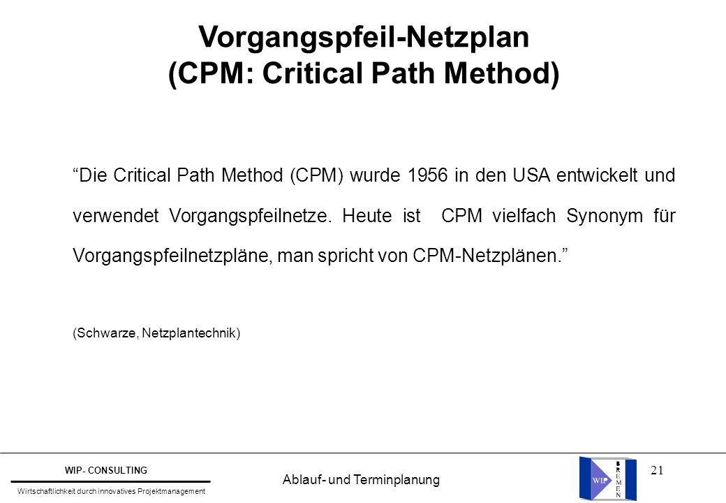 Vorgangspfeil-Netzplan (CPM: Critical Path Method)