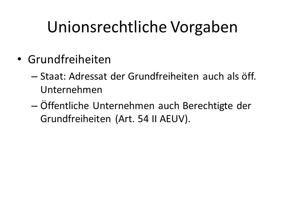 Unionsrechtliche Vorgaben