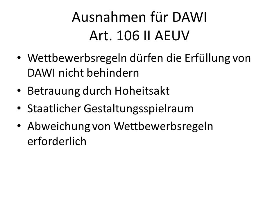 Ausnahmen für DAWI Art. 106 II AEUV