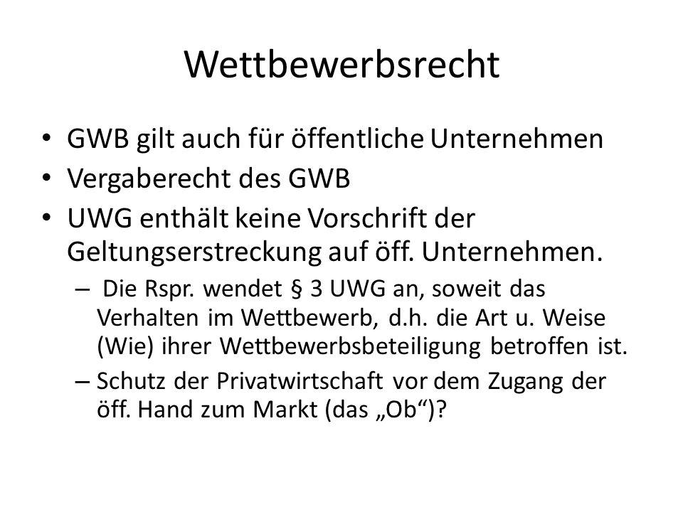 Wettbewerbsrecht GWB gilt auch für öffentliche Unternehmen