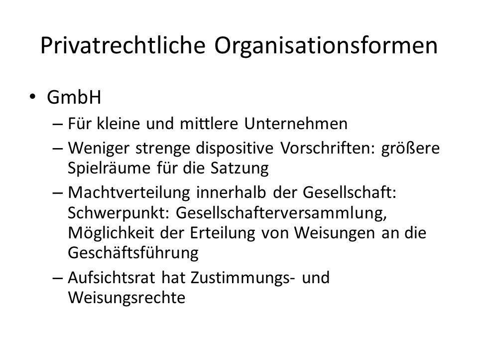 Privatrechtliche Organisationsformen