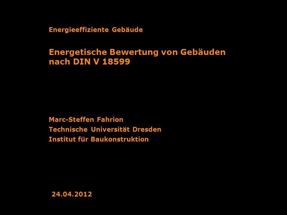 Energetische Bewertung von Gebäuden nach DIN V 18599