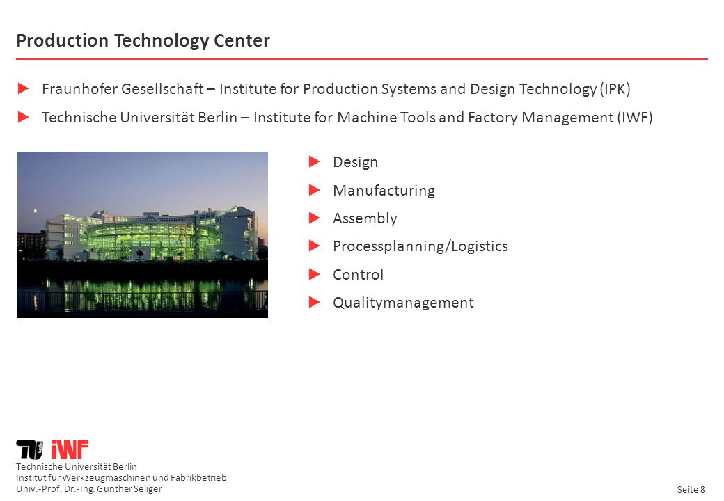 Production Technology Center