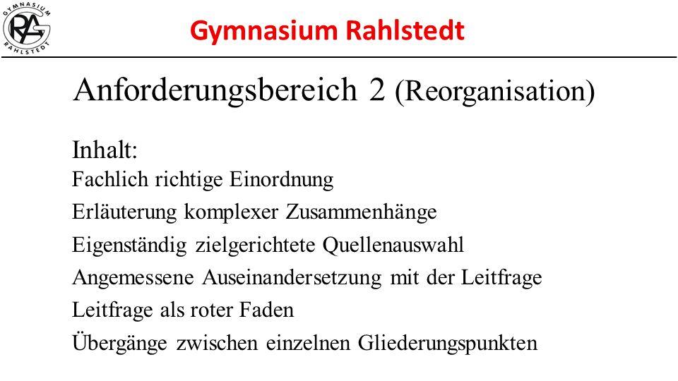 Anforderungsbereich 2 (Reorganisation)