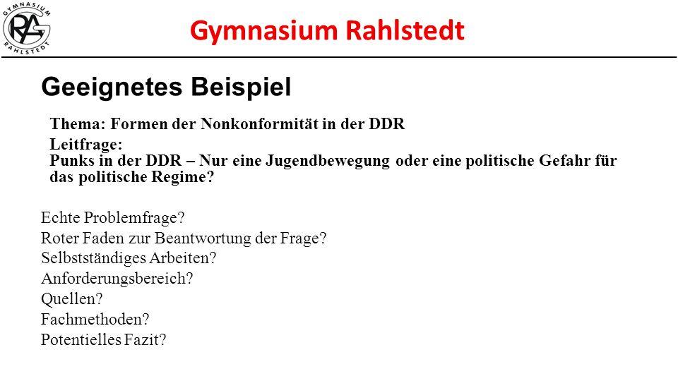 Geeignetes Beispiel Thema: Formen der Nonkonformität in der DDR