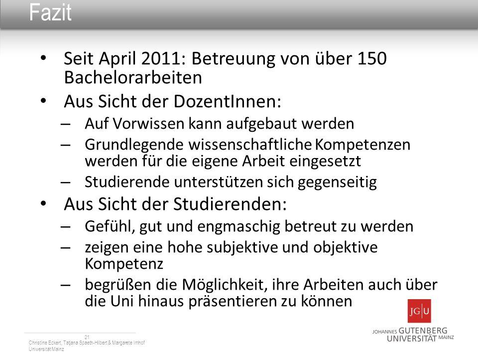 Fazit Seit April 2011: Betreuung von über 150 Bachelorarbeiten
