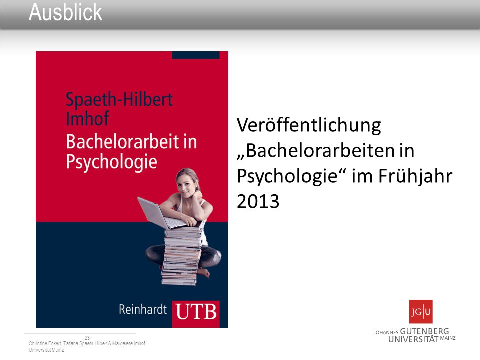 """Ausblick Veröffentlichung """"Bachelorarbeiten in Psychologie im Frühjahr 2013."""