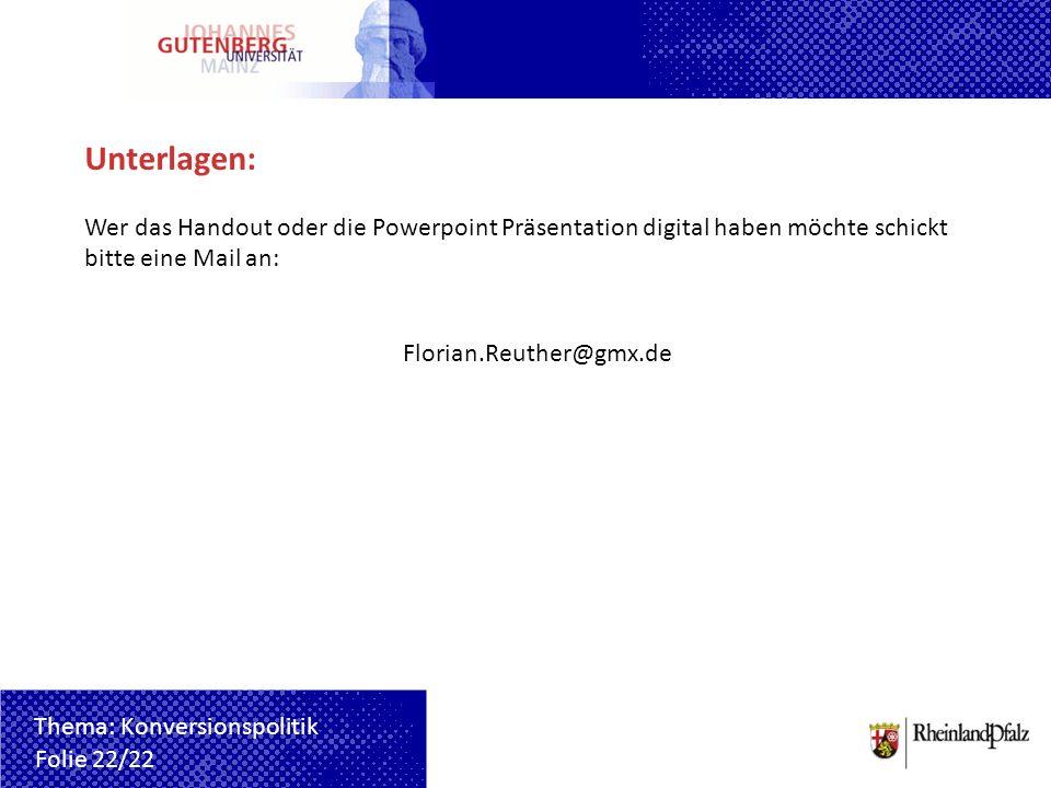 Unterlagen: Wer das Handout oder die Powerpoint Präsentation digital haben möchte schickt bitte eine Mail an: