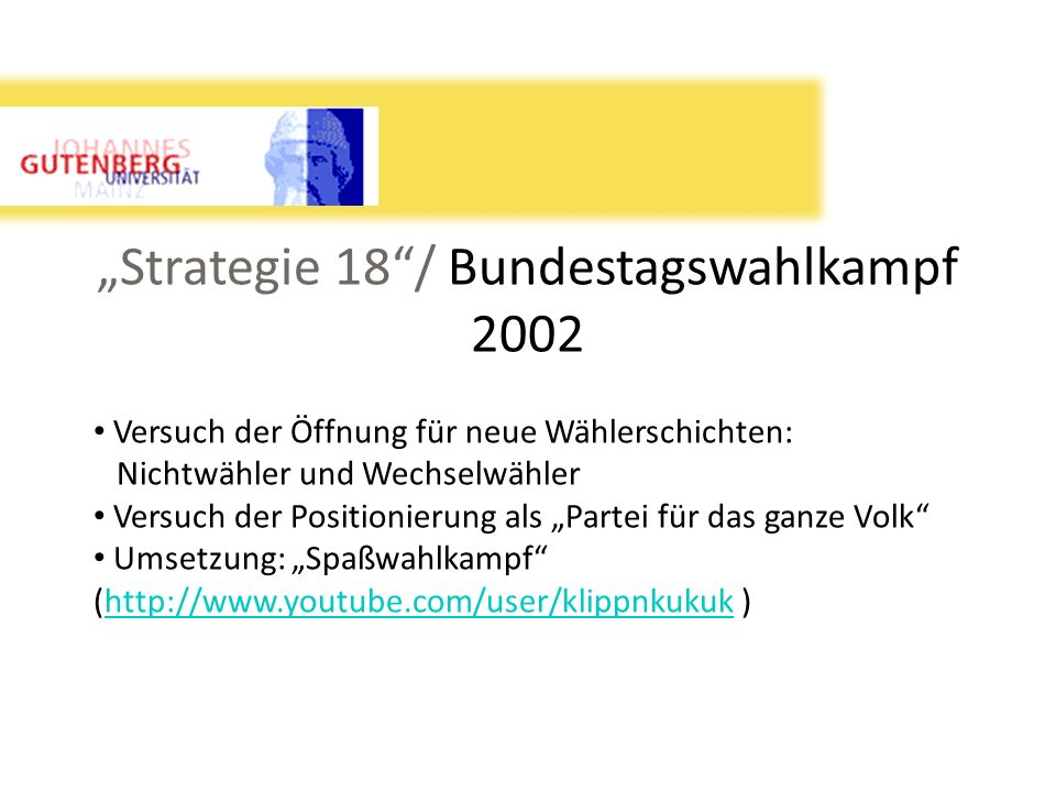 """Strategie 18 / Bundestagswahlkampf 2002"