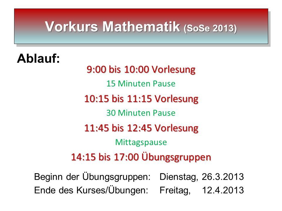 Vorkurs Mathematik (SoSe 2013)