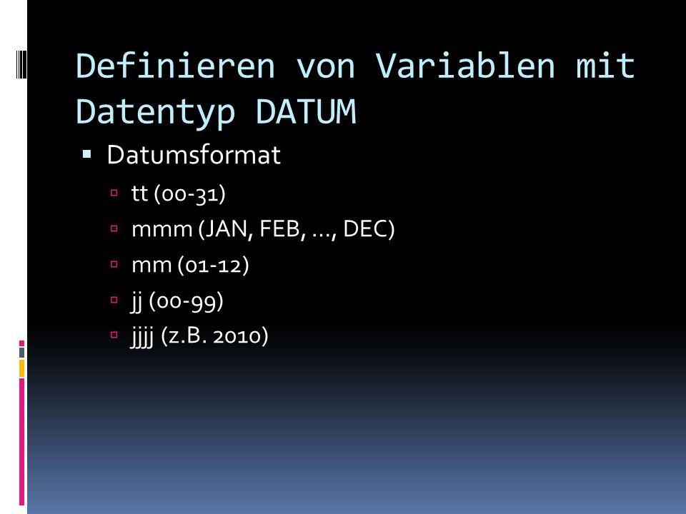 Definieren von Variablen mit Datentyp DATUM