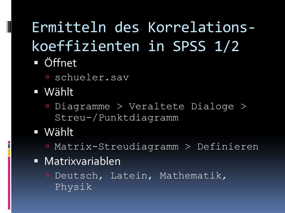 Ermitteln des Korrelations-koeffizienten in SPSS 1/2