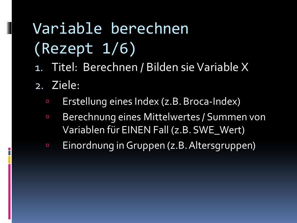 Variable berechnen (Rezept 1/6)