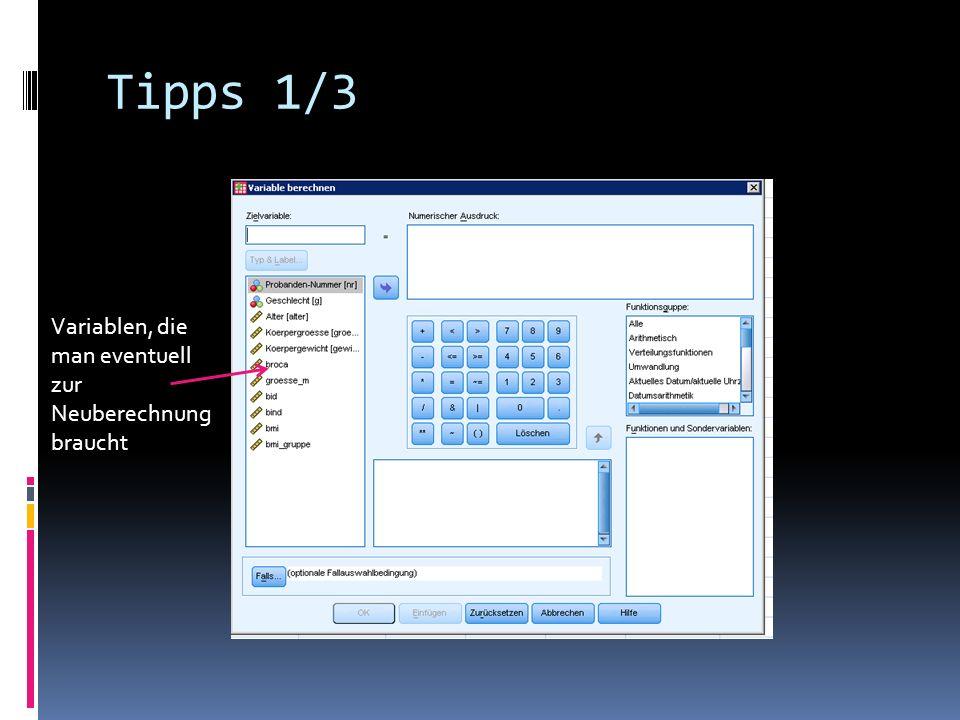 Tipps 1/3 Variablen, die man eventuell zur Neuberechnung braucht
