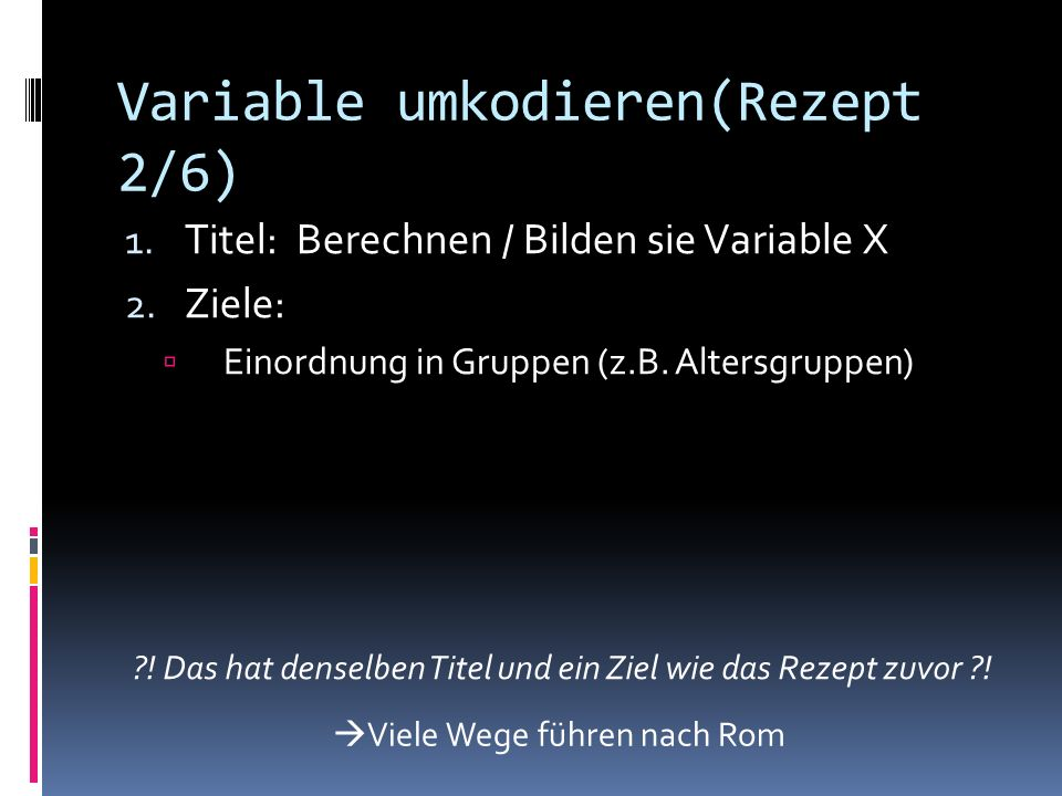 Variable umkodieren(Rezept 2/6)