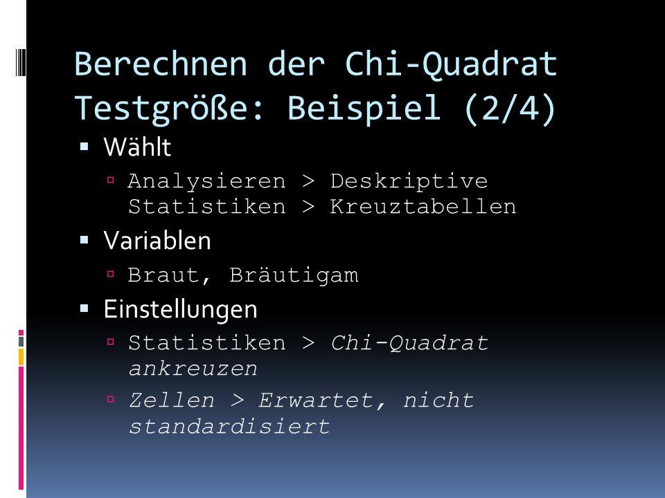 Berechnen der Chi-Quadrat Testgröße: Beispiel (2/4)