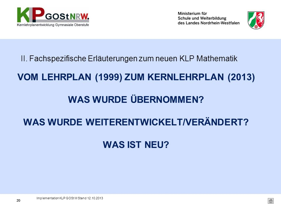 II. Fachspezifische Erläuterungen zum neuen KLP Mathematik