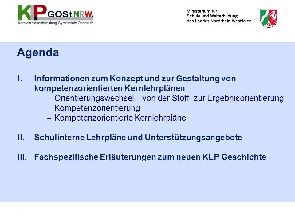 Agenda Informationen zum Konzept und zur Gestaltung von kompetenzorientierten Kernlehrplänen.