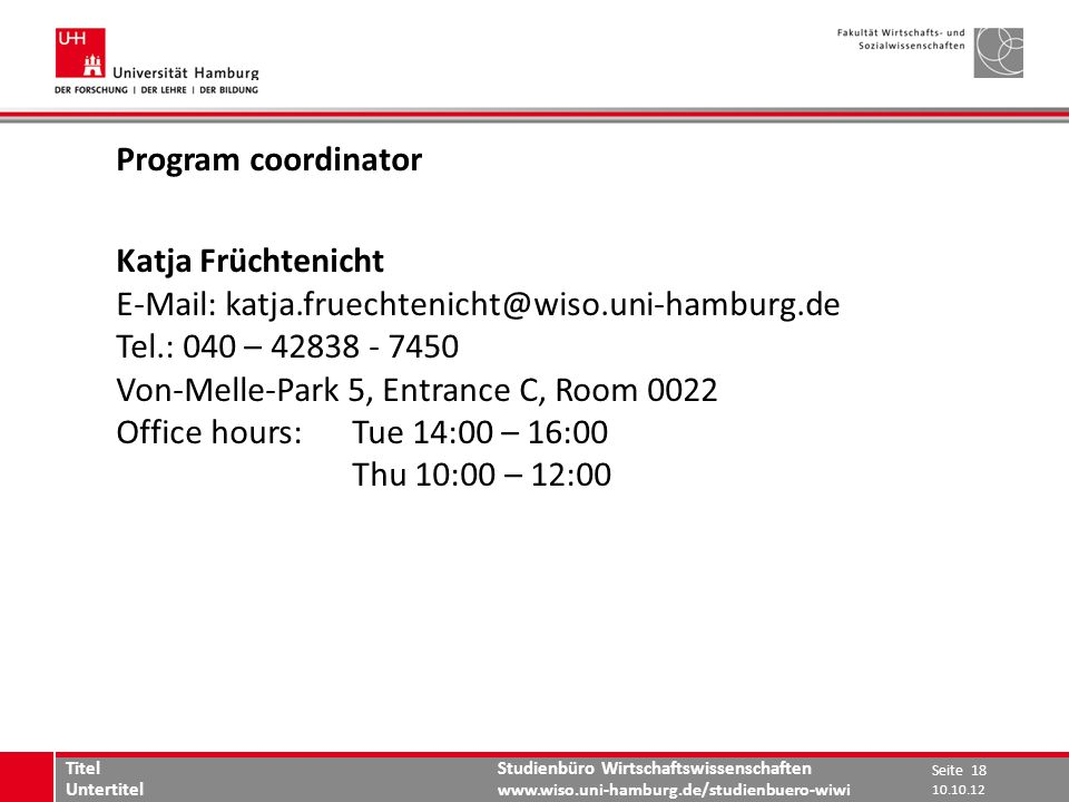 E-Mail: katja.fruechtenicht@wiso.uni-hamburg.de