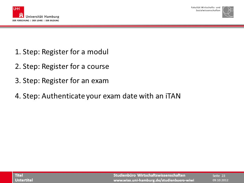 1. Step: Register for a modul