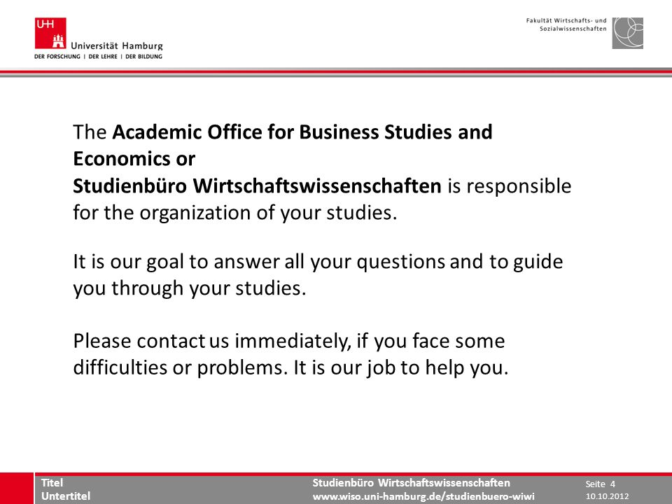 The Academic Office for Business Studies and Economics or