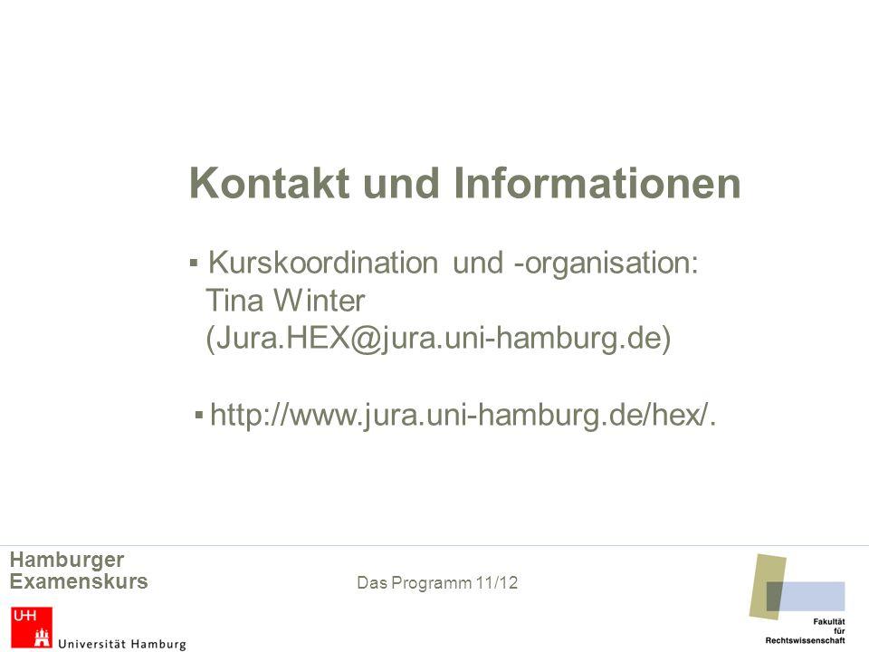Kontakt und Informationen. ▪ Kurskoordination und -organisation:
